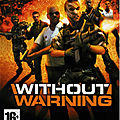 Test de <b>Without</b> <b>Warning</b> - Jeu Video Giga France