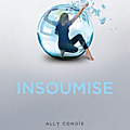 Promise, tome 02 : Insoumise de <b>Ally</b> <b>Condie</b>