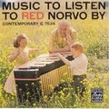 Red Norvo - 1957 - Music To Listen To Red Norvo By (Contemporary)