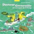 Docteur grenouille au secours de l'étang