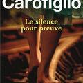 Les terres grises : le silence pour preuve de gianrico carofiglio
