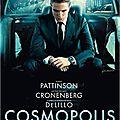 <b>Cosmopolis</b> - La Finance Selon Cronenberg ! [ Critique ]