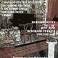 Concert 'chanson j'écris ton nom' dernière edition 2 octobre 2016...de vincent ahn à bernard joyet