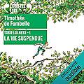 La vie suspendue (Tobie Lolness #1), de Timothée de Fombelle