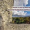 Thouars ; La Tour du <b>Prince</b> de Galles , Edouard de Woodstock dit aussi <b>Prince</b> <b>Noir</b> d'Aquitaine