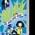 Molière, vu par une ado et par son chien