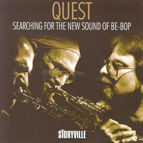 Quest - 2010 - Searching For The New Sound Of Be-Bop (Storyville)