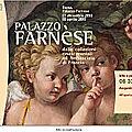 Regola - Le quartier du <b>palais</b> Farnese (4/12). <b>Palais</b> Farnèse - Exposition « De la Renaissance à l'Ambassade de France ».