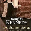 Les charmes discrets de la vie conjugale, douglas kennedy