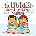 Give me five books #6 - 5 livres dans votre genre préféré