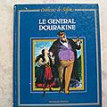 Le <b>Général</b> Dorakine, Comtesse de Ségur, éditions L'évantail 1982