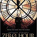Zero Hour [Pilot]