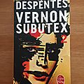 <b>Vernon</b> <b>Subutex</b> 2, de Virginie Despentes