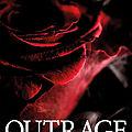 Outrage, de maryssa rachel