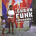 ¡Cuban Funk Experience! - Funky Sounds From Cuba & Miami 1973-1988 (Nascente, 2009)