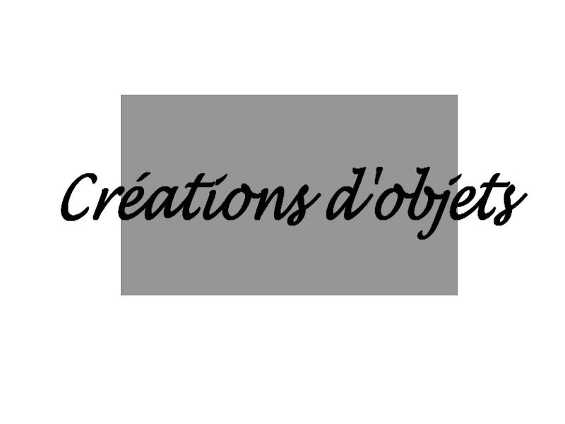 creations objets