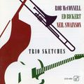 Rob McConnell Ed Bickert Neil Swainson - 1993 - Trio Sketches (Concord Jazz)