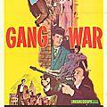 <b>GANG</b> WAR. SYNDICAT DU CRIME. Gene Fowler jr