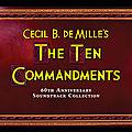THE TEN COMMANDMENTS (LES 10 COMMANDEMENTS) (1956) - Elmer <b>Bernstein</b> - Intrada
