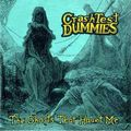 Crash Test Dummies: The Ghosts That <b>Haunt</b> Me