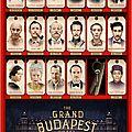 The Grand Budapest Hotel (Wes Anderson) - Un film à voir