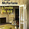 L'invité du soir - fiona mcfarlane