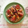 Tartelettes figue/pistache et pâte sablée à la farine de sarrasin