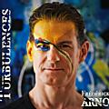 Frédérick Arno Album TURBULENCES pop du moment