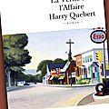 La vérité sur l'Affaire Harry Quebert - Expérience de lecture