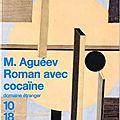 « Roman avec <b>cocaïne</b> » de M. Agueev