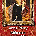 Mémoire coupable (William <b>Monk</b> tome 16) ❉❉❉ Anne Perry