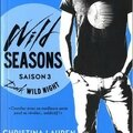 Wild seasons - saison 3 : dark wild night de christina lauren