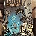 Nini zombie : celle qui n'existait plus - morival & borrini