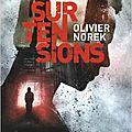Surtensions, <b>polar</b> d'Olivier Norek
