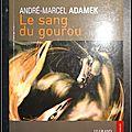 Le sang du gourou - <b>André</b>-<b>Marcel</b> Adamek
