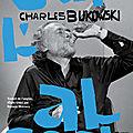BUKOWSKI Charles / Sur l'alcool.
