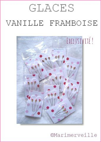 Epingles marimerveille glaces vanille et framboise