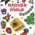 Plastique Dingue/Fou