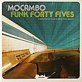 Mocambo Funk Forty Fives (Mocambo, 2007)