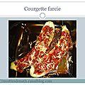 Courgette <b>farcie</b>