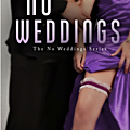 No Weddings (No Weddings #1) - Kat Bastion, Stone Bastion