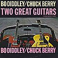 Two Great Guitars - <b>Chuck</b> Berry & Bo Diddley