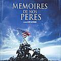 LES 2 FACES D'UNE MÊME GUERRE (Mémoires De Nos Pères / Lettres D'Iwo Jima)