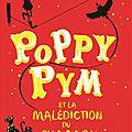 Poppy pym et la malédiction du pharaon, de laura wood, chez seuil ***