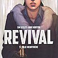 REVIVAL - L'intégrale - Volume 5: Folie meurtrière - par Tim Seeley et Mike <b>Norton</b>