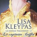 Le capitaine Griffin ~~ Lisa Kleypas