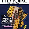 Cahiers d'histoire : les empires africains