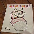 Bravo lulu ! de alex sanders