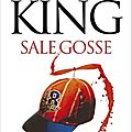 <b>Stephen</b> King - Sale Gosse.