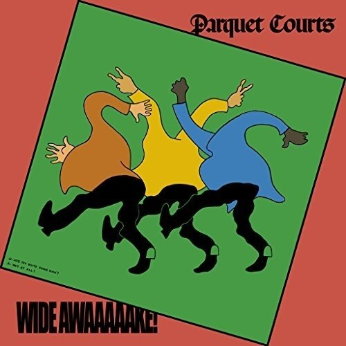 Parquet courts - Wide Awake!